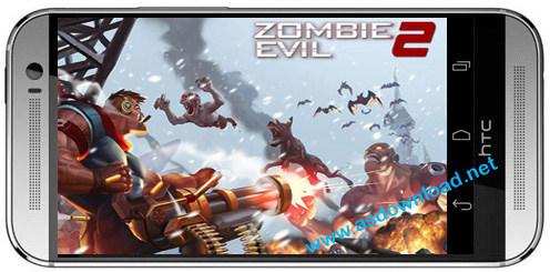 Zombie evil 2 Zombie evil 2 بازی شورش زامبی برای اندروید