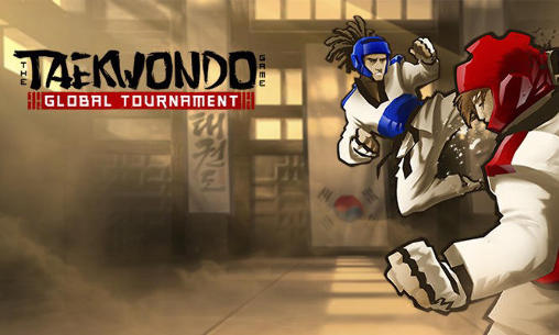 1 the taekwondo game global tournament The taekwondo game: Global tournament دانلود بازی تکواندو برای اندروید